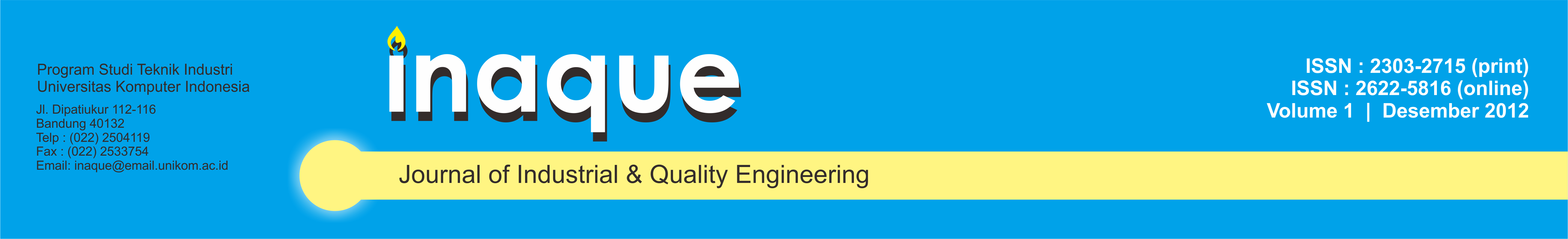 INAQUE : Journal of Industrial & Quality Engineering